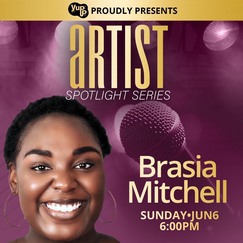 Artist Spotlight Series – Brasia Mitchell